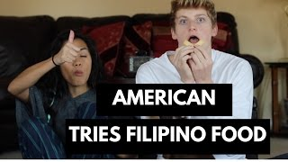 American Tries Filipino Food!
