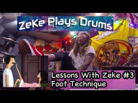 Foot Technique - Lessons With ZeKe #3 - ZeKe Plays Drums