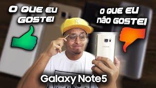 O que eu GOSTEI e NÃO GOSTEI no Samsung Galaxy Note 5  SM-920i
