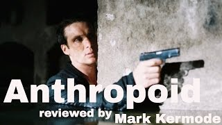 Anthropoid reviewed by Mark Kermode