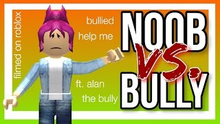 NOOB VS. BULLY    ROBLOX SOCIAL EXPERIMENT