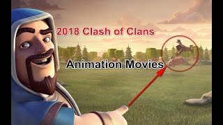 Clash of Clans Movie [FULL HD] NEW Animation 2018 | FAN EDIT Best CoC Commercials