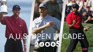 A U.S. Open Decade: 2000s