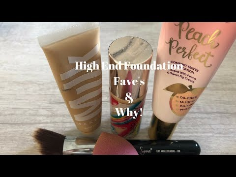 High End Foundation Fave's!