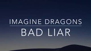 Imagine Dragons - Bad Liar (Lyrics/Tradução/Legendado)(HQ)
