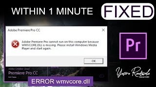 fix wmvcore.dll is missing on premier pro | Within 1 Minute