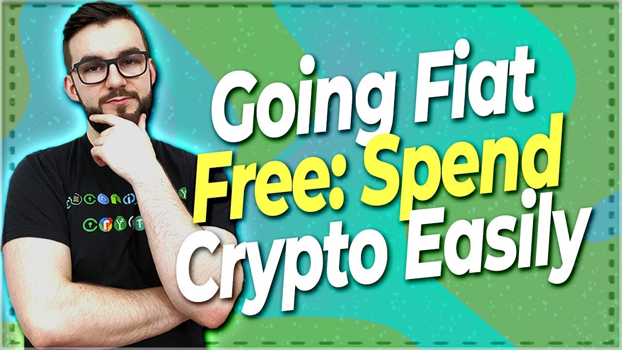 ▶️ Going Fiat Free: Spend Crypto On Anything | EP#323