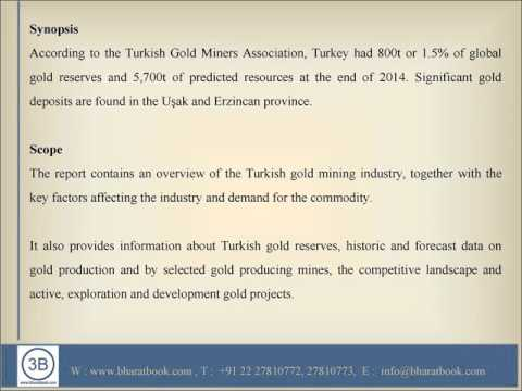 Precious Metals Mining in Turkey - Focus on the Gold Industry