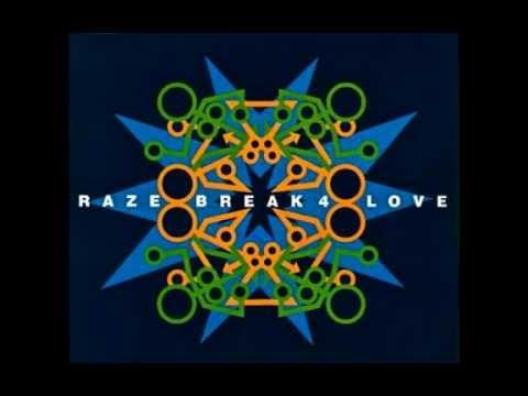 RAZE Break 4 Love (Original)
