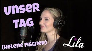 """Hochzeitslied """"Unser Tag"""" von Helene Fischer gesungen von Sängerin Lila - Cover"""