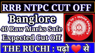 RRB Bangalore NTPC cut off marks 2021 RRB NTPC Banglore cut off marks 2021 RRB Ntpc cut off marks