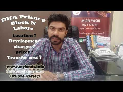 Defence Real Estate Investment Phase 9 Prism Block N, Mian Yasir, MY Lands