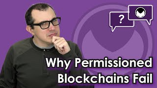 Bitcoin Q&A: Why permissioned blockchains fail