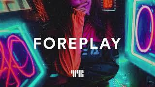 "Ella Mai Type Beat ""Foreplay"" R&B/Soul Beat Instrumental 2019"
