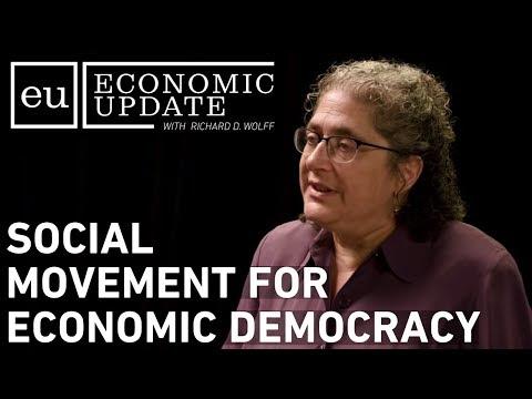 Economic Update: Social Movement for Economic Democracy