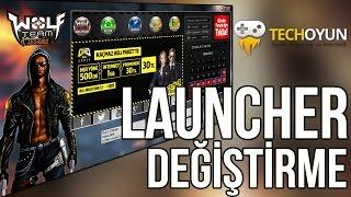 Wolfteam Launcher Değiştirme