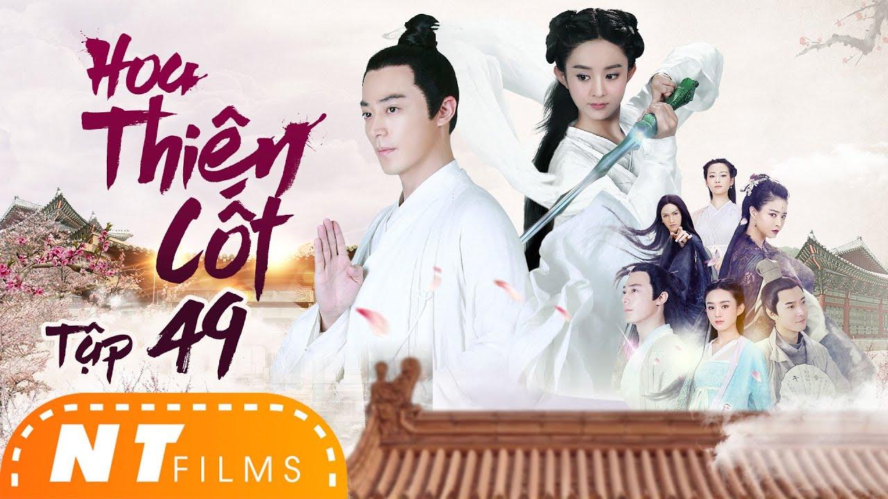 Phim Hot Triệu Lệ Dĩnh,Hoắc Kiến Hoa | Hoa Thiên Cốt Tập 49 - Phim Tiên Hiệp Ngôn Tình | NT Films