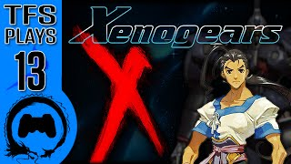 Xenogears - 13 - TFS Plays (TeamFourStar)