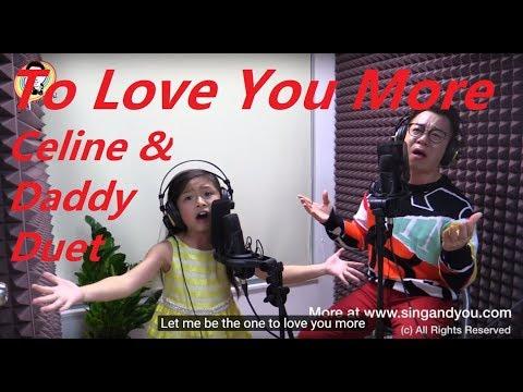 To Love You More - Celine Tam 谭芷昀 & Dr. Steve