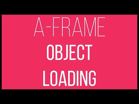 A-Frame WebVR Tutorial 15 - Object Loading