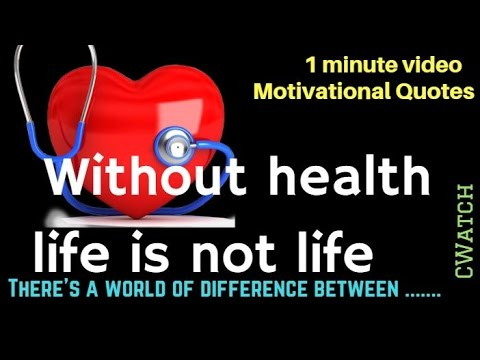 Without health life is not life  | Top Motivational Quotes |