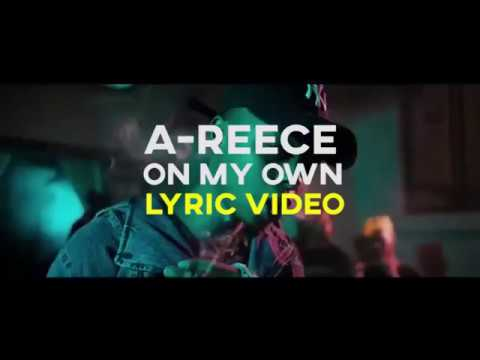 Download A-Reece - On My Own (LYRIC Video)