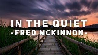 In the Quiet | Piano Instrumental for Prayer, Soaking Worship, Meditation, Relaxation