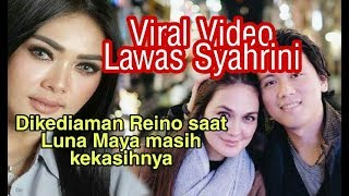 Download Video Viral Video Lawas Syahrini di kediaman Reino saat Luna Masih jadi Kekasihnya MP3 3GP MP4