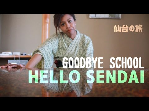 Goodbye School, Hello Sendai [Student Vlog 03]