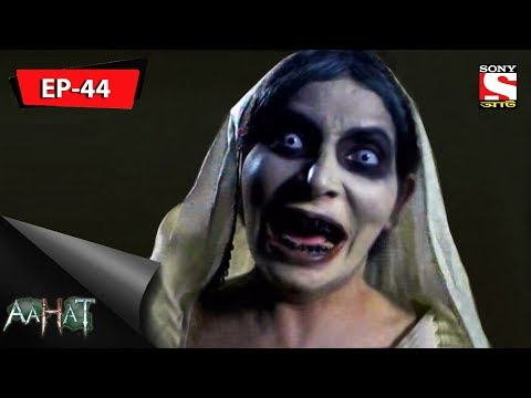Aahat - আহত 6 - Ep 44 - Hallucinations - 26th August, 2017 thumbnail