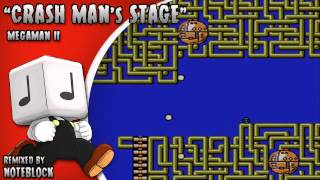 """Crash Man's Stage"" Megaman 2 Remix"