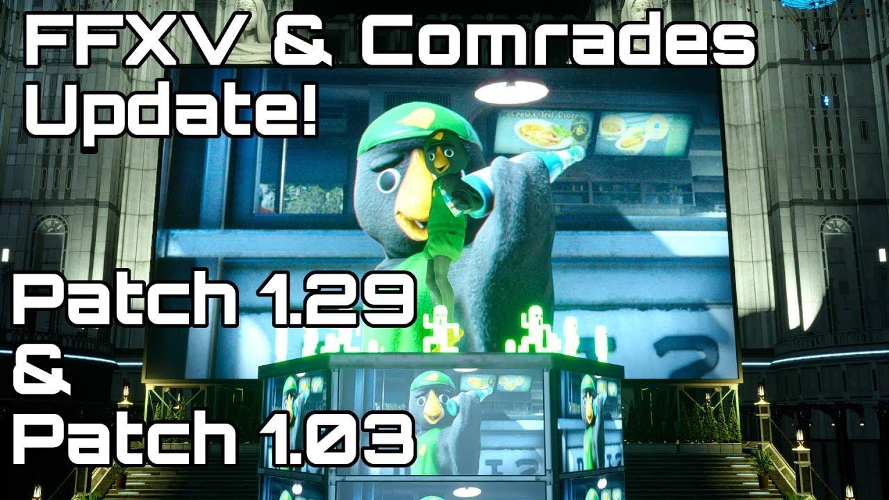FINAL FANTASY XV & COMRADES! Patch 1 29, 1 03 Detials  New Boss/ Costumes