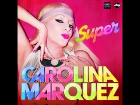 Carolina Marquez - Super (Vanni G & Nick Peloso Edit Mix)