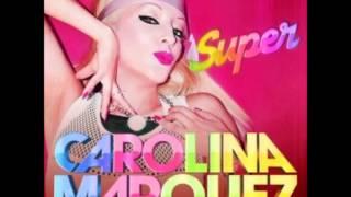 Carolina Marquez - Super (Vanni G & Nick Peloso Edit Mix)