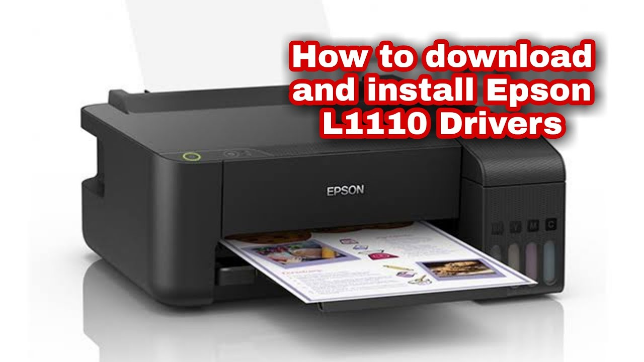 How To Download And Install Epson L1110 Drivers Youtube