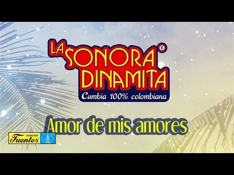 Amor de Mis Amores - La Sonora Dinamita / Discos Fuentes [Audio]