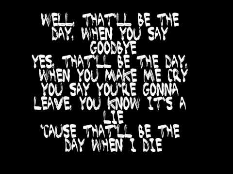 """That'll Be The Day"" By: Buddy Holly (Lyrics)"