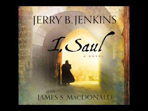 """""""I, Saul"""" by Jerry B. Jenkins & James MacDonald - Ch. 1"""