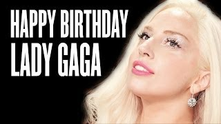 Happy Birthday Lady Gaga, 29