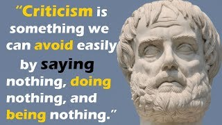 Beautiful Aristotle's Wisdom Quotes will make you more Wise.