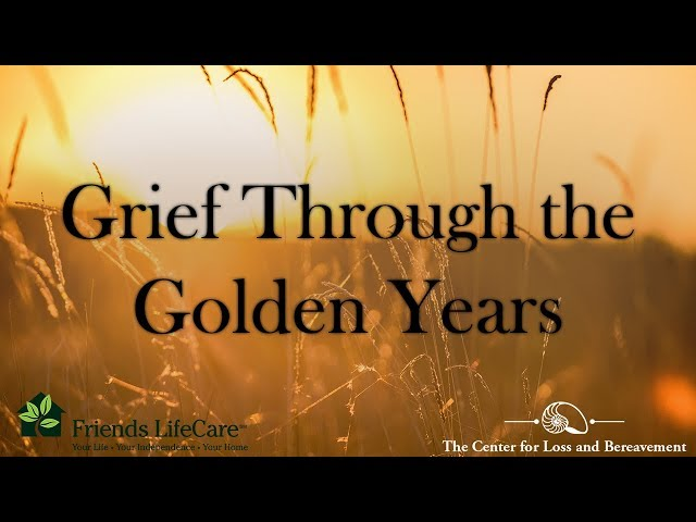 Grief through the Golden Years