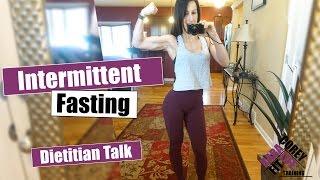 Intermittent Fasting Dirty Details | Dietitian Talk