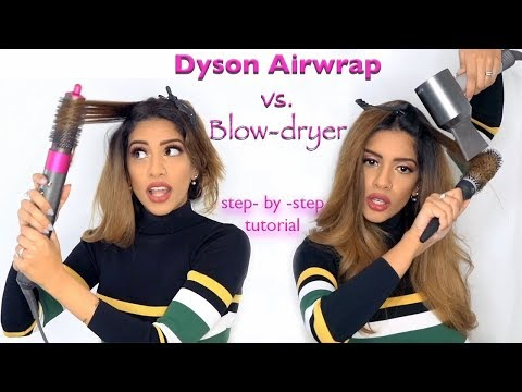 DYSON Airwrap vs. Blow-dryer - TUTORIAL || ARIBA PERVAIZ