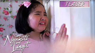 Gambar cover Nang Ngumiti Ang Langit June 17, 2019 Teaser