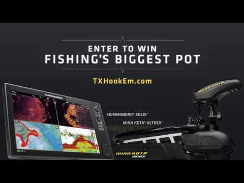 Texas Hook'em - Win a Humminbird SOLIX and Minn Kota Ultrex