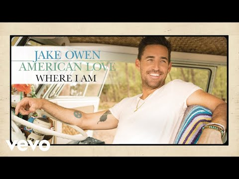 Jake Owen - Where I Am (Audio)