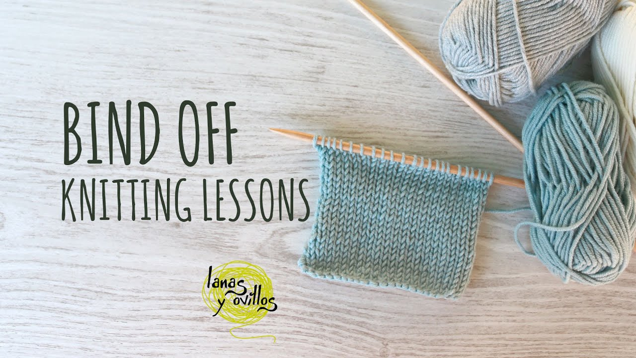 Knitting Bind Off In Pattern : Knitting Lessons - Bind Off - YouTube
