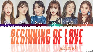 Download lagu GFRIEND (ジーフレンド) - 'Beginning of Love' Lyrics [Color coded Kan_Rom_Eng]