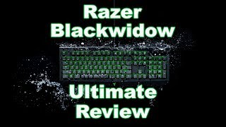 2016 Razer Blackwidow Ultimate Review