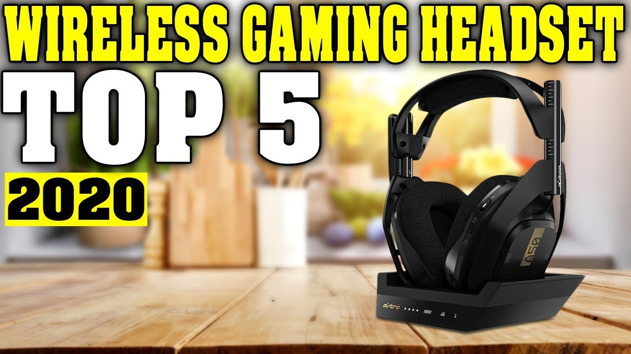 Top 5 Best Wireless Gaming Headset 2020 Youtube